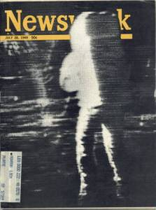 Moon Landing July 28 1969 Newsweek Magazine